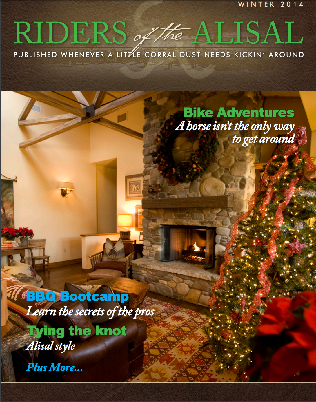 Riders of the Alisal - 2014 Holiday Issue - Alisal Guest Ranch and Resort