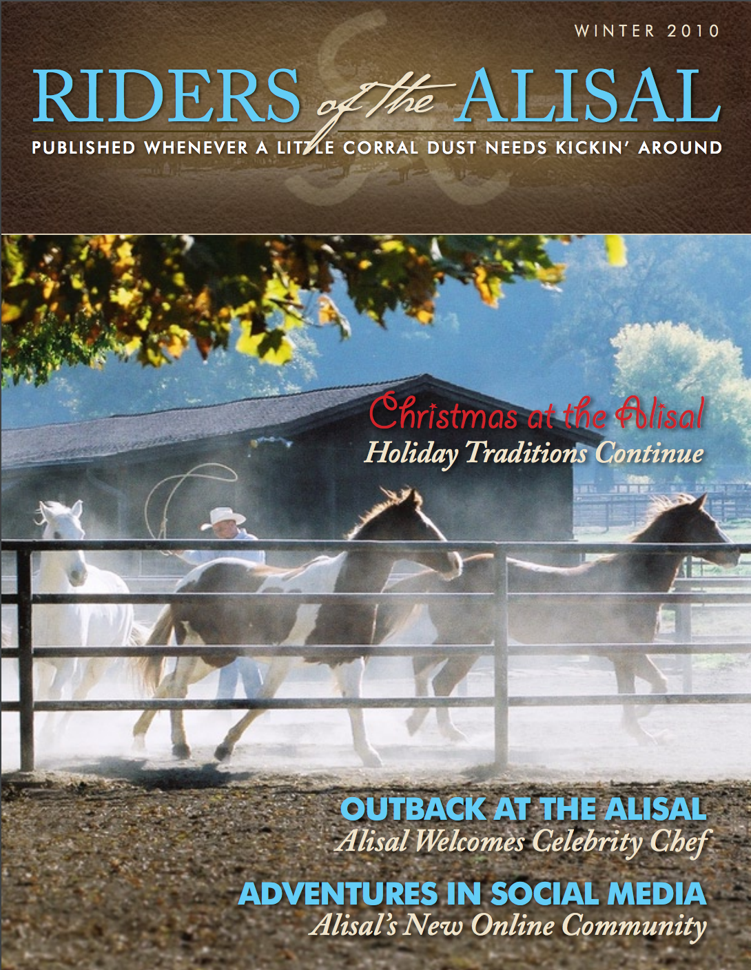 Riders of the Alisal - 2010 winter issue - Alisal Guest Ranch and Resort