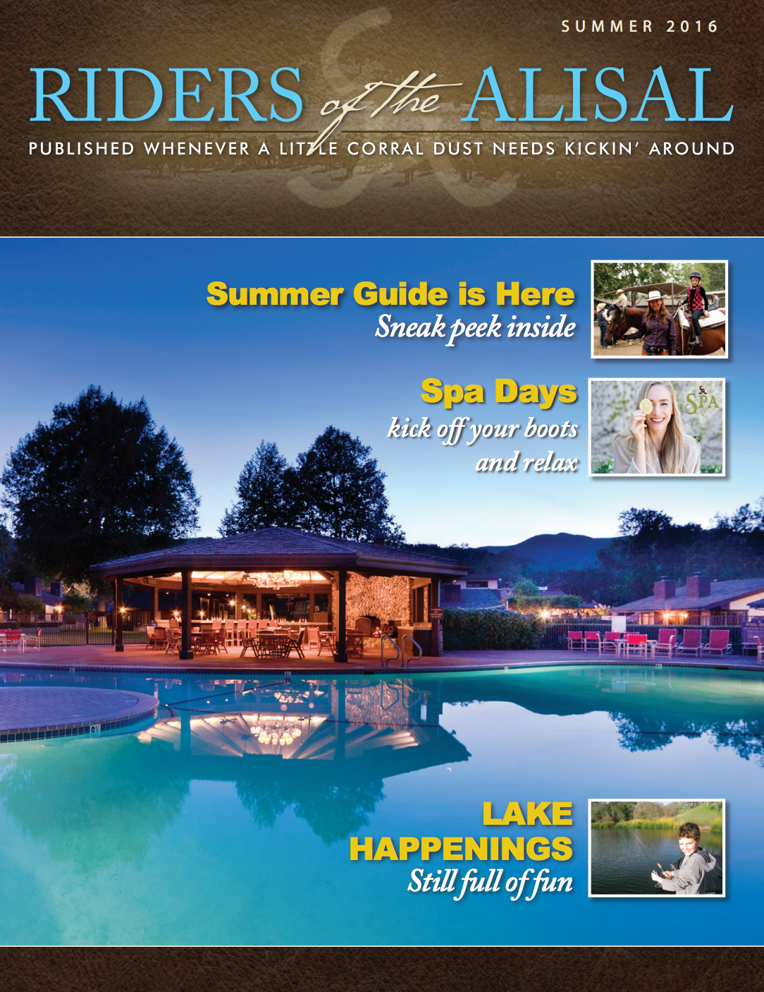 Riders of the Alisal Summer Guide 2016 - Alisal Guest Ranch and Resort