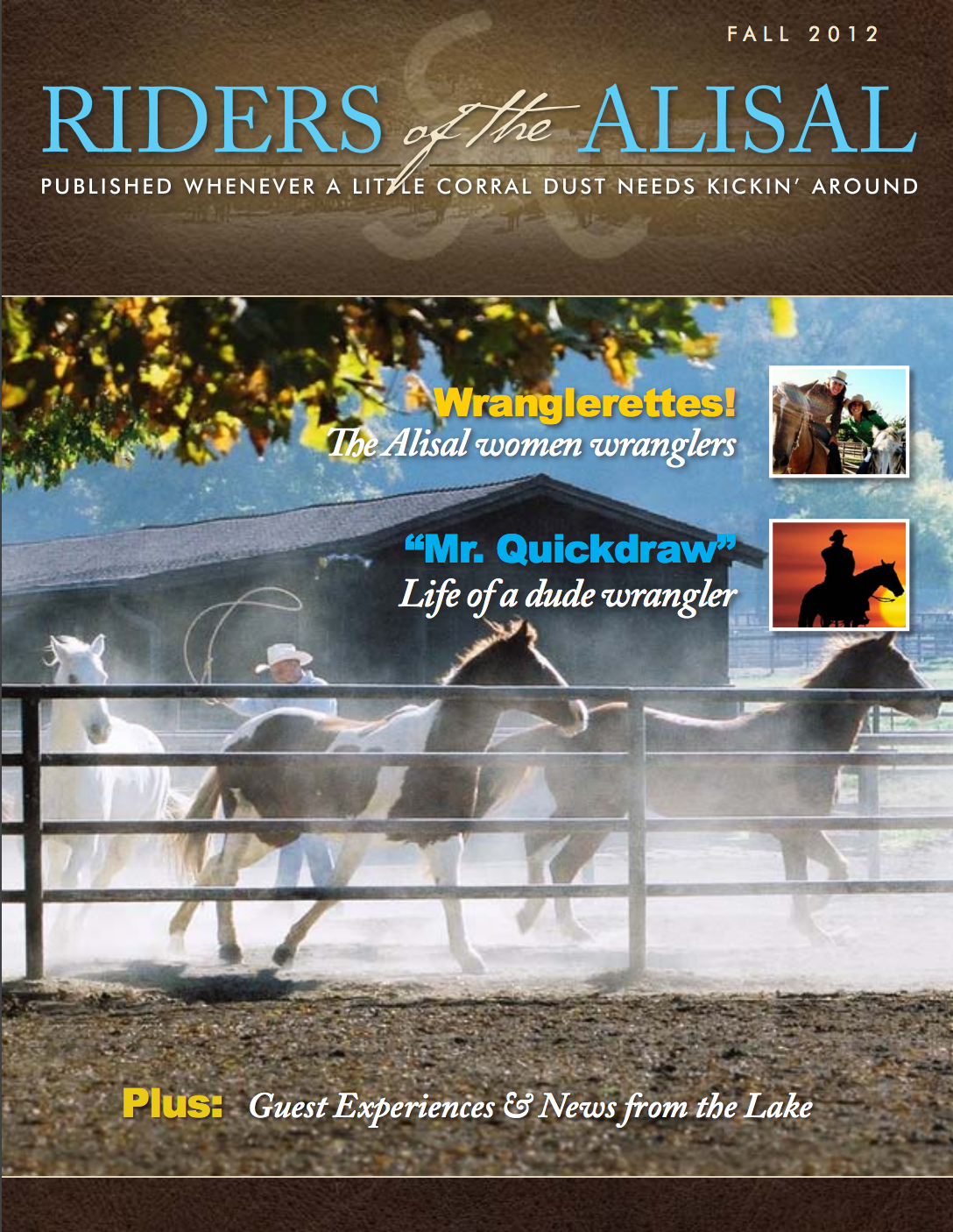 Riders of the Alisal 2012 Fall Issue - Alisal Guest Ranch and Resort