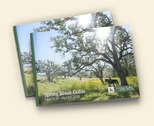 2018 Spring Break Activity Guide for the Alisal Guest Ranch & Resort