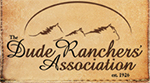 We're a Dude Ranch - Member of Dude Ranchers' Association
